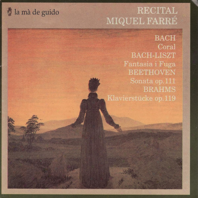 Bach: Coral / Liszt: Fantasi I Fuga / Beethoven: Sonata / Brahms: Klavierstã¼cke