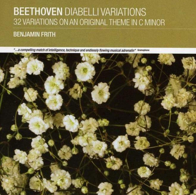 Beethoven: Diabelli Variaatipns: 32 Variations On An Original Theme In C Minor