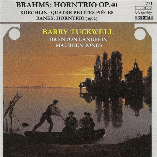 Brahms, J.: Troi For Violin, Horn And Piano, Op. 40 / Koechlin, C.: 4 Petites Pieces / Banks, D.: Horn Trio