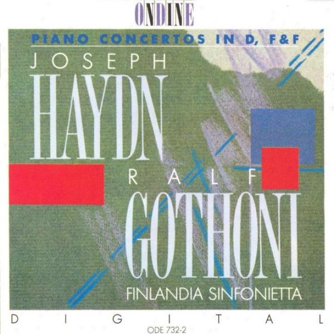 Haydn, F.j.: Piano Concertos In D Major / F Major (gothoni, Finlzndia Sinfonietta)
