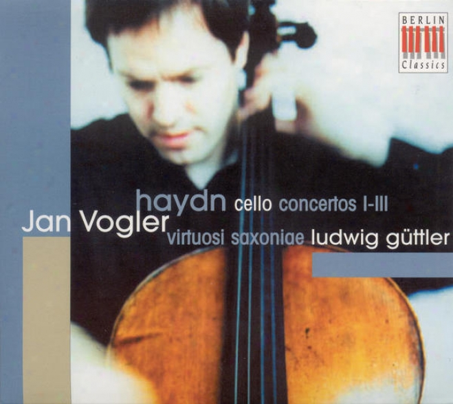 Haydn, J.: Cello Concertos Nos. 1, 2, 4 (vogler, Virtousi Saxoniae, Guttler)