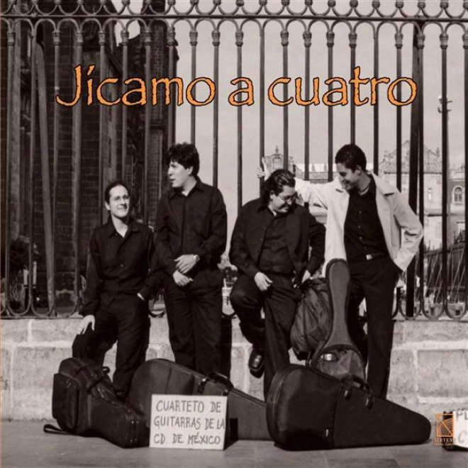 Helguera, J.: Reloj De Arena / Tamez, G.: Jicamo A 4 / Oliva, J.c.: Los Cuatro Elementos / Ritter, J.: Caudas (mexico City Guitaf