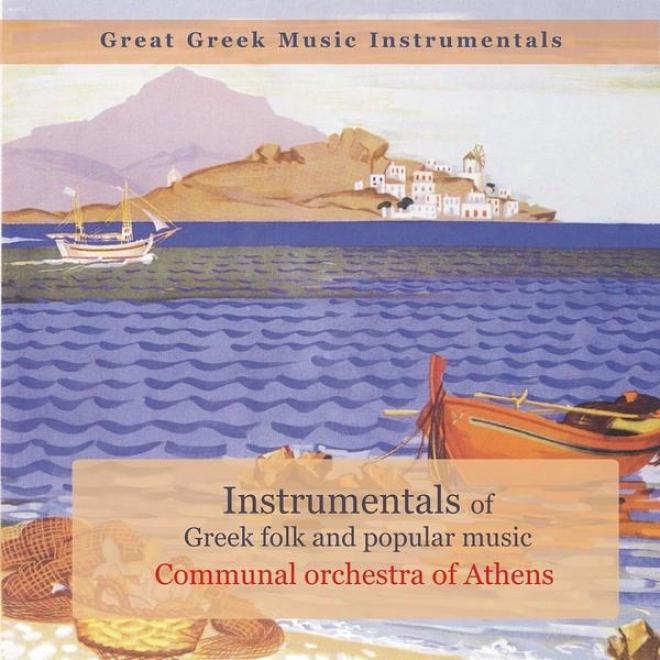 Instrumentals Of Greek Folk And Popular Music / Great Greek Music Instrumentals