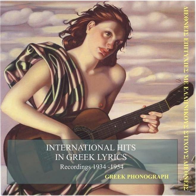 International Hits In Greek Lyrics / Greek Phonograph / Recordinggs 1934 - 1954