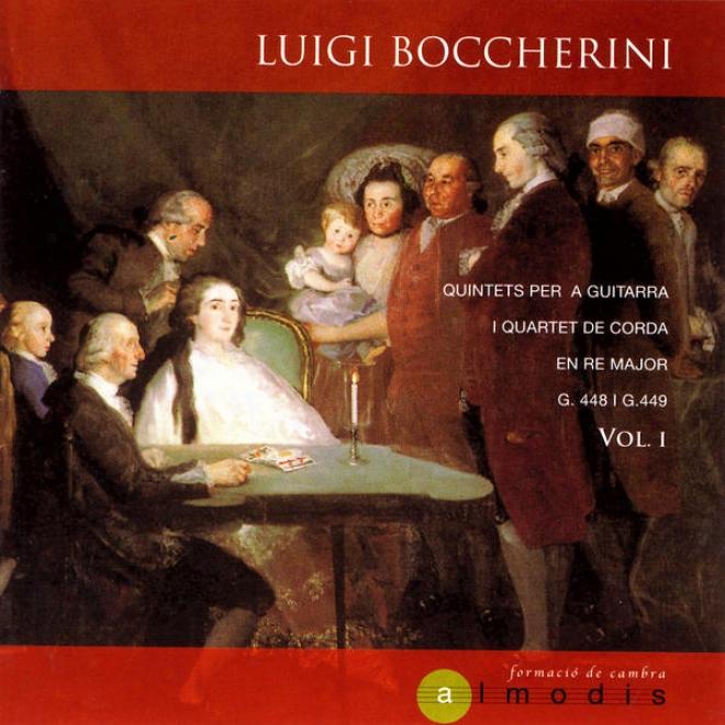 Luigi Boccherini: Quintets Per A Guitarra De Corda En Re Maj0r G.448, G.449