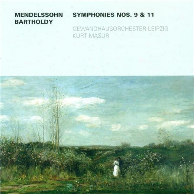 Mendelssohn, Felix: Sinfonias Nos. 8 And 11 (leipzig Gewandhaus Orchestra, Masur)