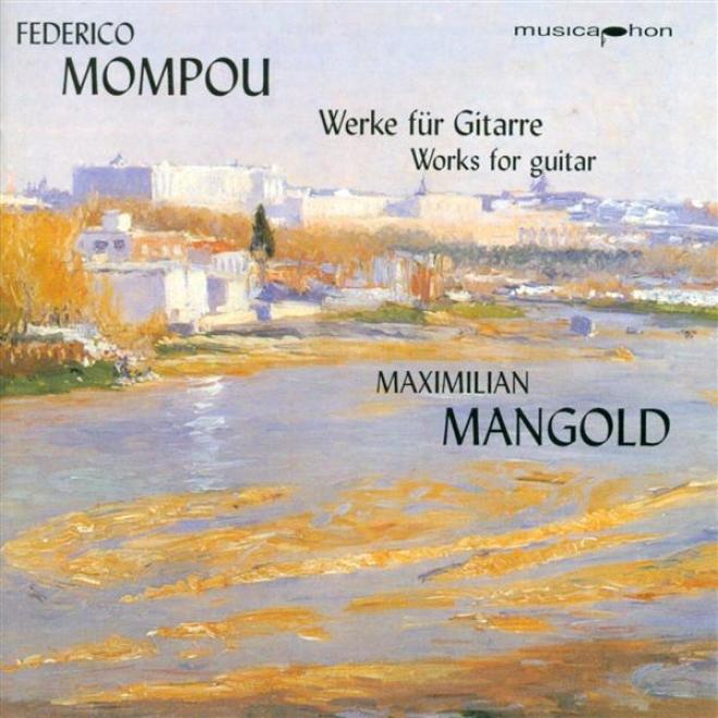 Mompou, F.: Cancons I Danses - Nos. 1, 2, 3, 4, 6, 10, 11, 12, 13 / Suite Compostelana
