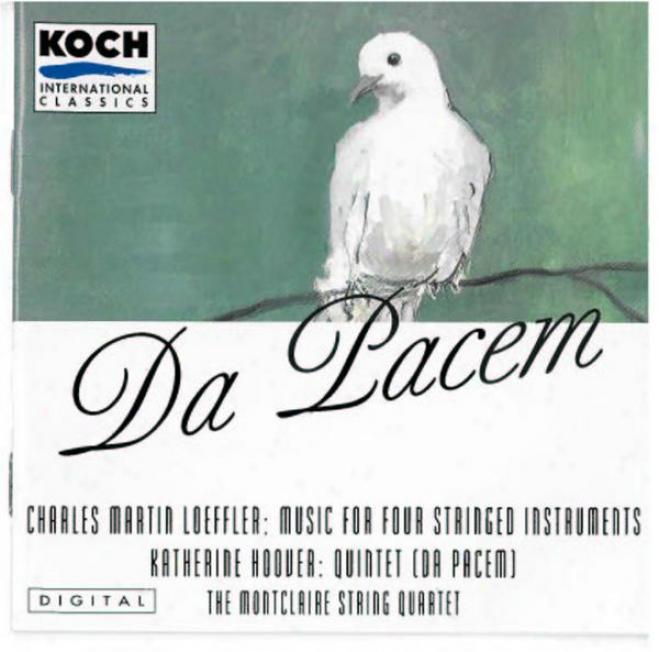 Montclaire String Quartet - Da Pacem: Music By Hoover, Stevens And Loeffler