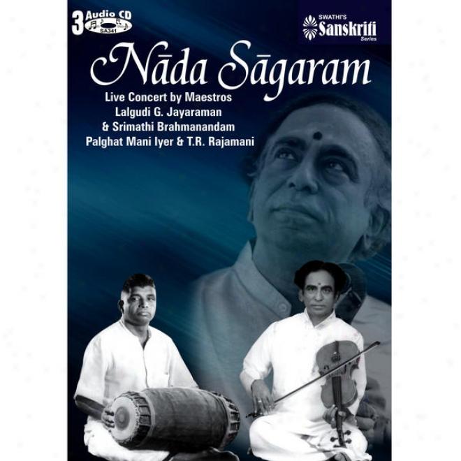 Nada Sagaram Live Cwrnatic Fiddle Duet - Maestros Lalgudi G.jayaraman & Srimathi Brahmanandam