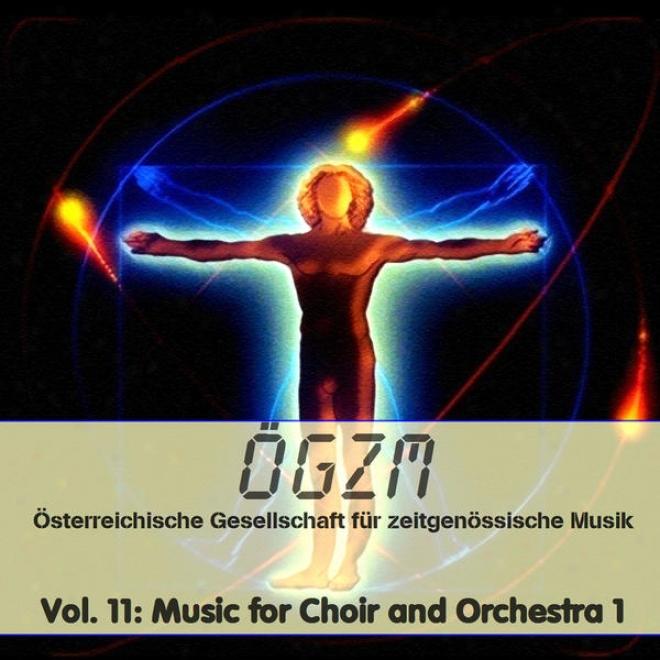 Oegzm Vol. 11: Music For Choir And Orchestra 1 - Werke Fã¼r Gesangssolisten, Chor Und Orcheater, Johannes Kretz: Von Affen Und Enge