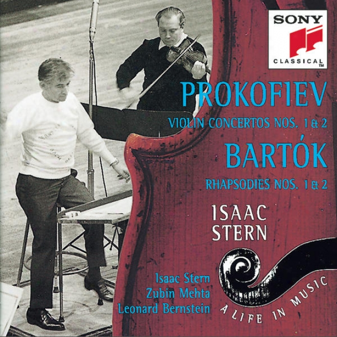 Prokofiev:  Concerto Nos. 1 & 2 Concerning Vilin And Orchestra; Bartã³k: Rhapsody Nos. 1 & 2 For Violin And Orchestra