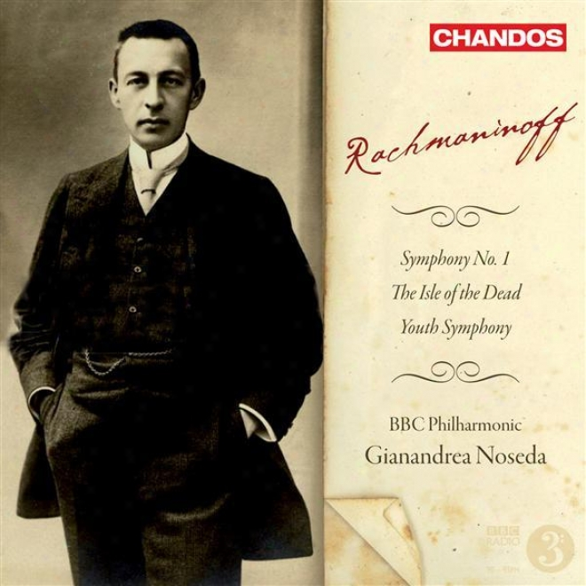 """rachmaninov, S.: Isle Of The Dead (the) / Symphony In D Minor, """"youth"""" / Symphony No. 1"""