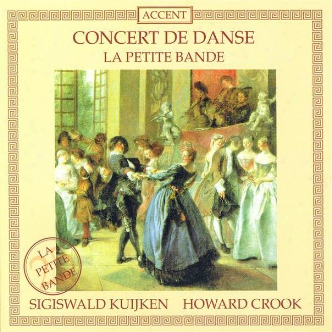 Rameau, J.-p.: Daphnis Et Egle / Rebel, J.-f.: Les Plaisirs Champetres / Fantaisie (kuijken, La Petite Bande, Crook)