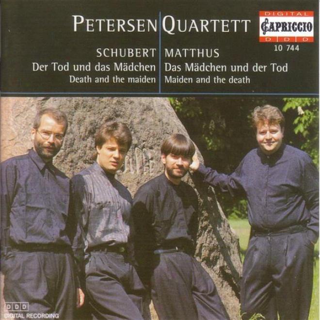 """""""schubert, F.: File Quartet No. 14, """"""""death And The Maiden"""""""" / Matthus, S.: Das Madchen Und Der Tod"""""""" (petersen Quartet)"""""""