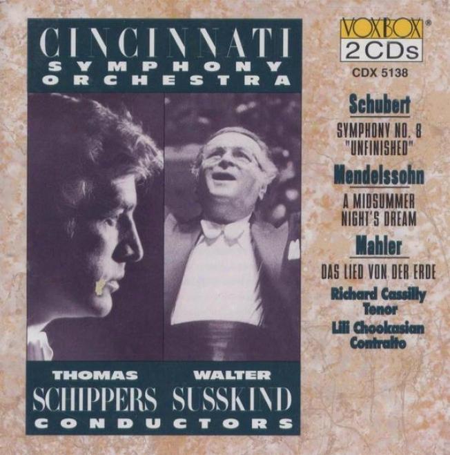 """""""schubert: Symphony No. 8 """"""""unfinished"""""""", Mendelssohn: A Midsummer Night's Dream, Mahler: Das Lied Von Der Erde"""""""
