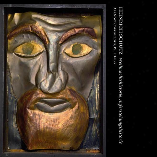 Schutz, H.: Geburt Unsers Herren Jesu Christi (die) / Die Auferstehung Unsrea Herren Jesu Christi (gillier)