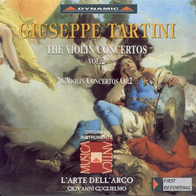 Tartini, G.: Violin Concertos, Vol.  2 (l'arte Dell'arco) - 6 Violin Concertos, Op. 2