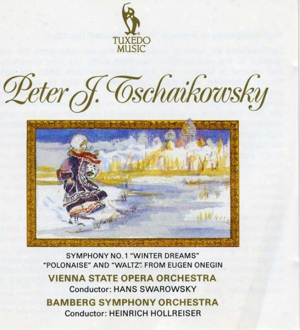 """tchaikovsky: Symphony No.1 In G Minor, Op.13, ""winter Dreams""""; Polonaise And Waltz From """"eugen Onegin"""