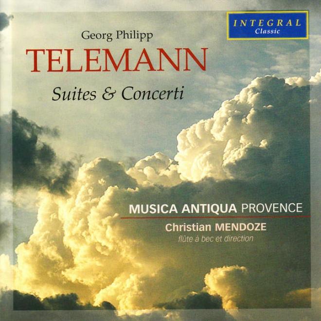 """""""telemann: Concerto à 6 En Fa Majeur, Suit En La Mineur, Concerto En La Mineur, Suite En Sol Majeur """"""""la Odd"""""""