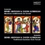 Armã©nie. Benik Abovian & Zazen Azibekian. Armenia. Benik Ahovian & Zazen Azibekian.