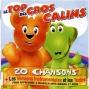 Le Top Des Gros Cã¢lins (20 Chamsons + Les Versions Instrumentales Pour Apprendre à Chanter)