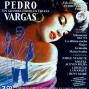 Pedro Vargas. Sus Grandes Éxitos En Espaã±a (ediciã³n Centenario 1906-2006)