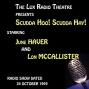 The Lux Radio Theatre, Scudda Hoo! Scudda Hay! Starring June Haver And Lon Mccallister