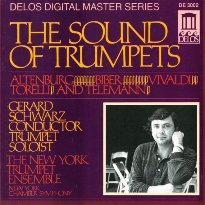 Trumpet Music - Altenburg, J. / Vivaldi, A. / Biber,-H. / Torelli, G. / Telemann, G. (the Sound Of Trumpets)