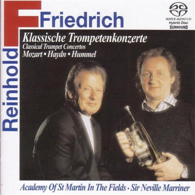 Trumpet Narrative: Friedrich, Reinhold - Hummel, J.n. / Haydn, M. / Haydn, F.j. / Mozart, L.