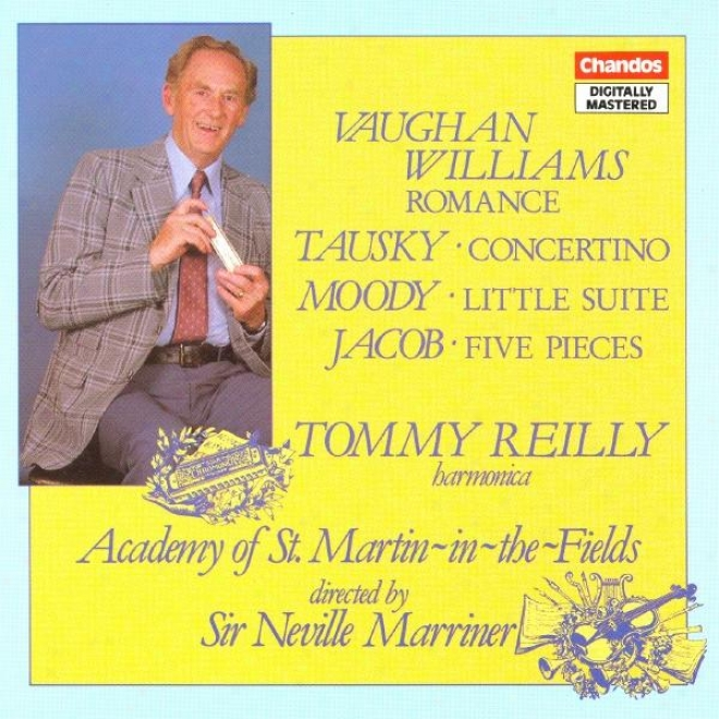 Vaughan Williams: Romance / Tqusky: Harmonica Concertino / Moody: Little Suite / Jacob: 5 Pieces