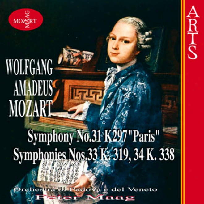 """""""w.a. Mozart: Symphonies Nos.31 K297 """"""""paris"""""""",symphonies Nos.33 K.319, 34k.338"""""""