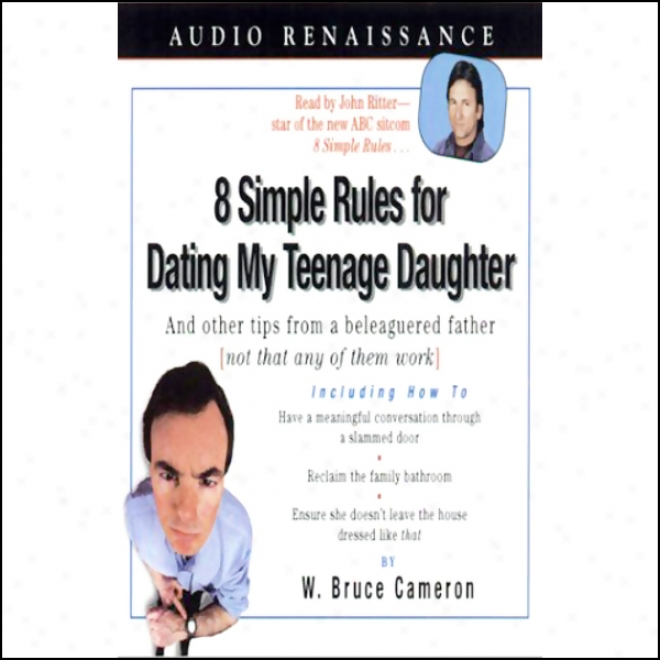 Dating Rules For My Teenage Daughter