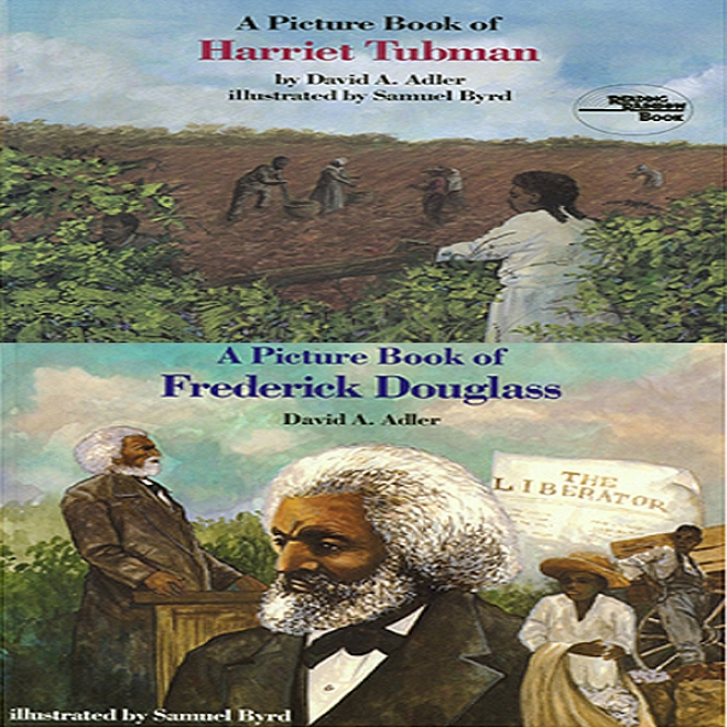'a Book Of Harriet Tubman' And 'a Book Of Fredwrick Douglass' (unabridged)
