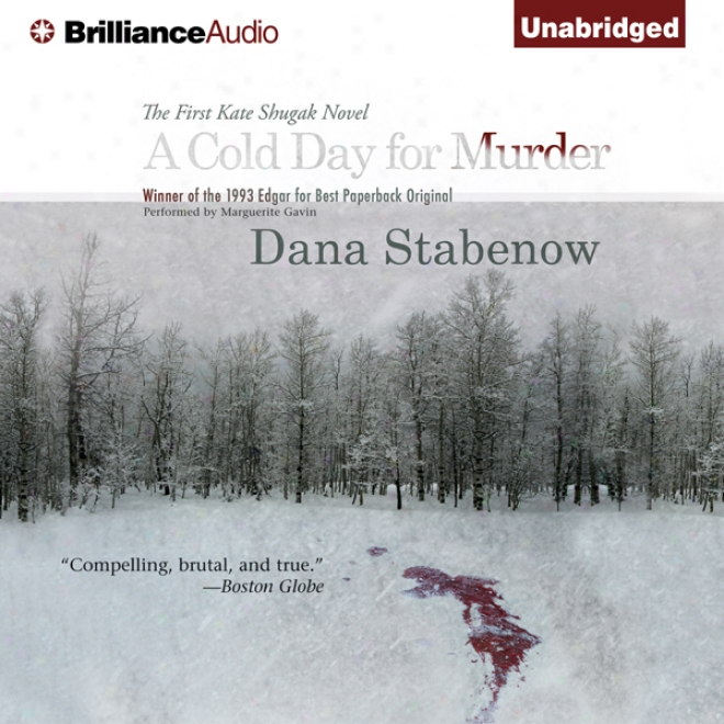 A Cold Day For Murder: A Kate Shugak Mystery (unzbridged)