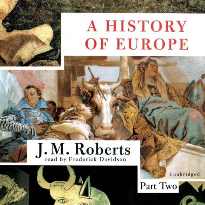 A History Of Europe (unabridged)