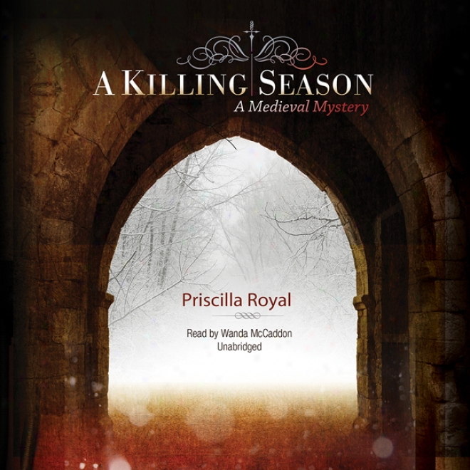 A Killing Season: A Medieval Secret (unabridged)