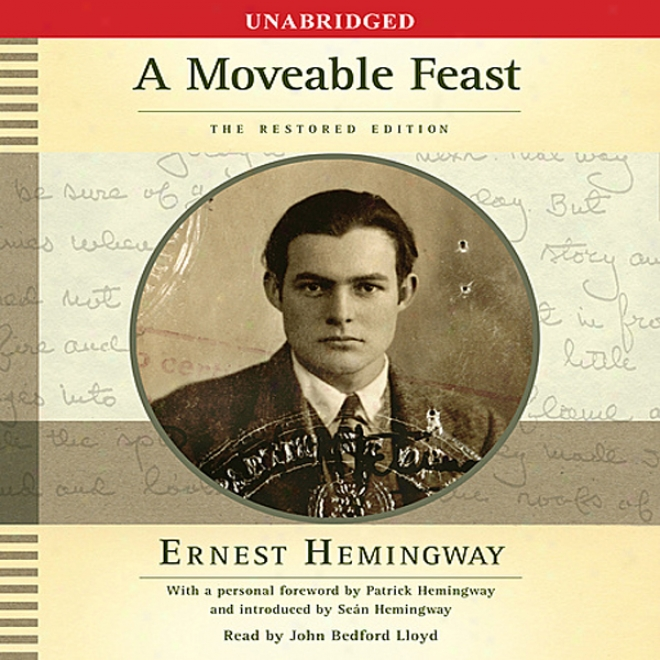 A Moveable Feast: The Restored Edition (uabridged)