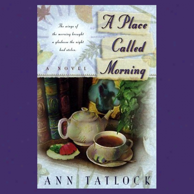 A Place Called Morning (unabridged)
