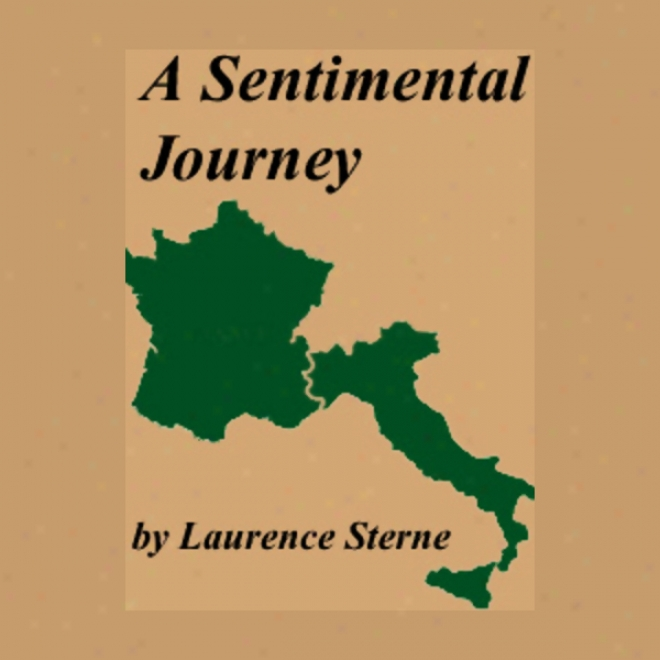 A Sentimejtal Travel Through France And Italy (unabridged)