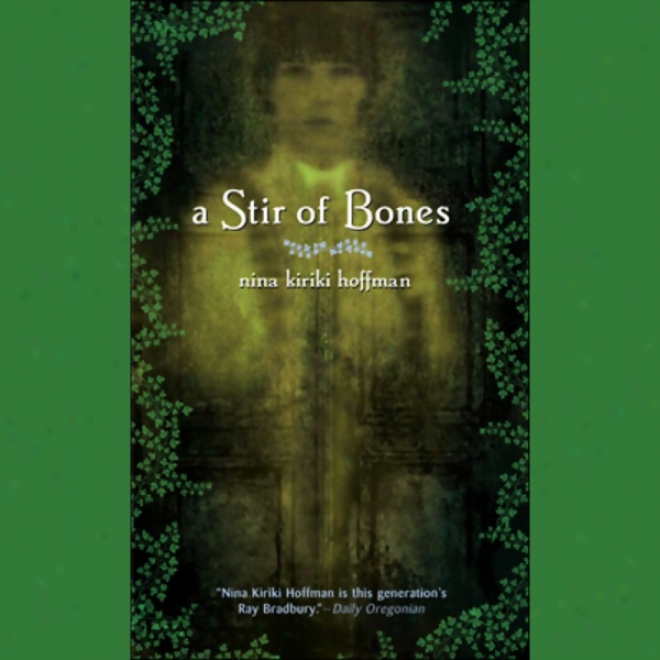 A Stir Of Bones (unabridged)
