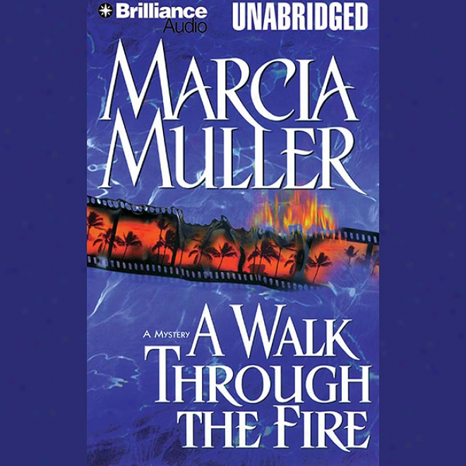 A Walk Through The Fire (unabridged)