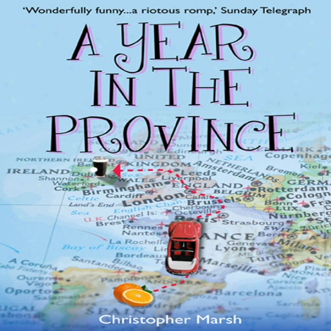 A Year In The Province (unabridged)