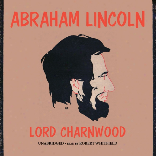 Abraham Lincoln (unabridged)