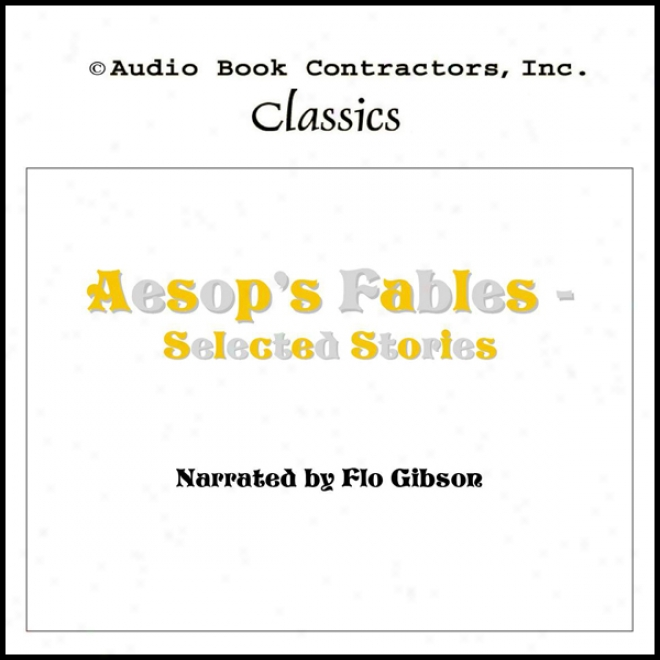 Aesop's Fables - Selected Stories