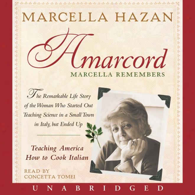 Amarcord: Marcella Remembers (unabridged)