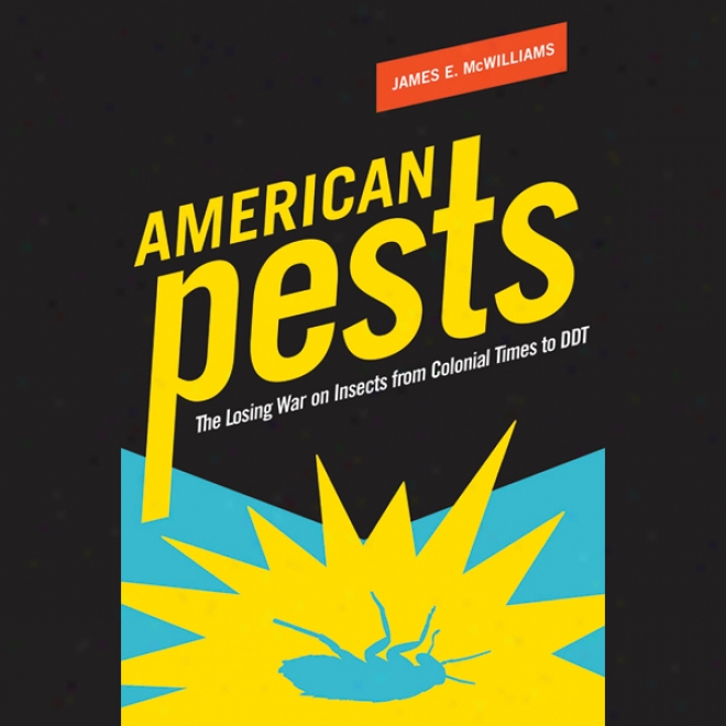 American Pests: Environmental Hazards In Diurnal Life And The Science Of Epidemiology (unabridged)