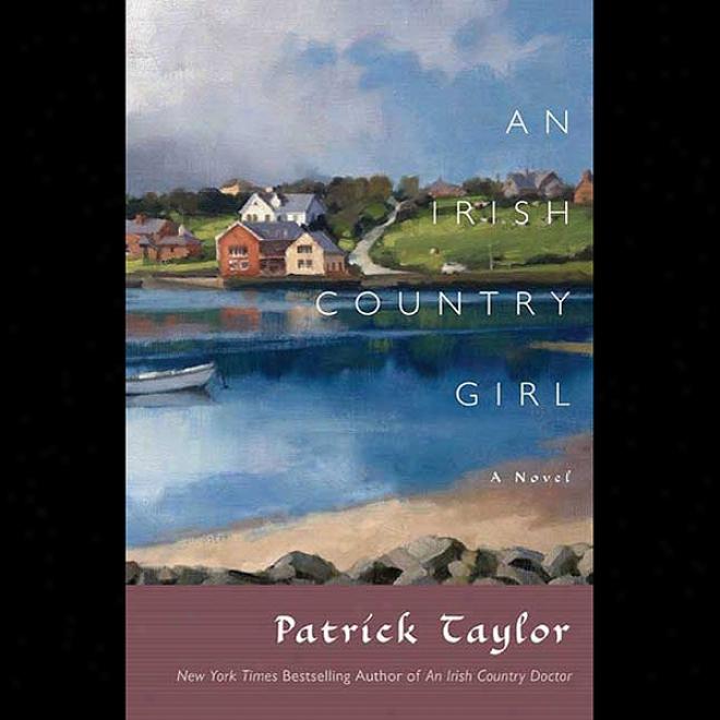 An Irish Country Girl: A Novel (unabridged)