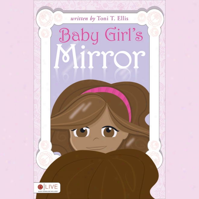 Baby Girl's Mirror (unabridged)
