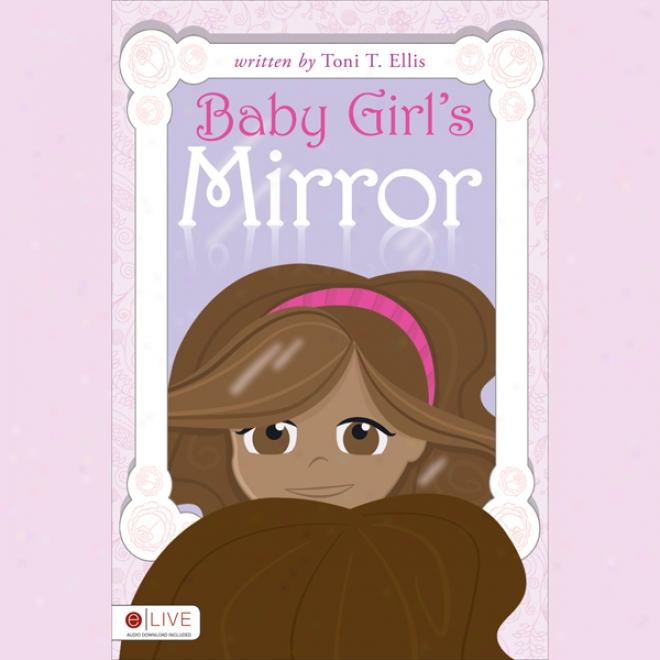 Baby Girl's Mirror (unabridged)