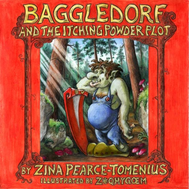Baggedorf: The Itching Powder Plot (unabridged)